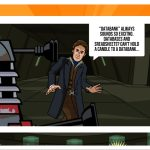 In Episode 3, the Dalek Strategist and the Eighth Doctor must work together to investigate an adrift spaceship c) BBC Studios Doctor Who Time Lord Victorious Comic Creator