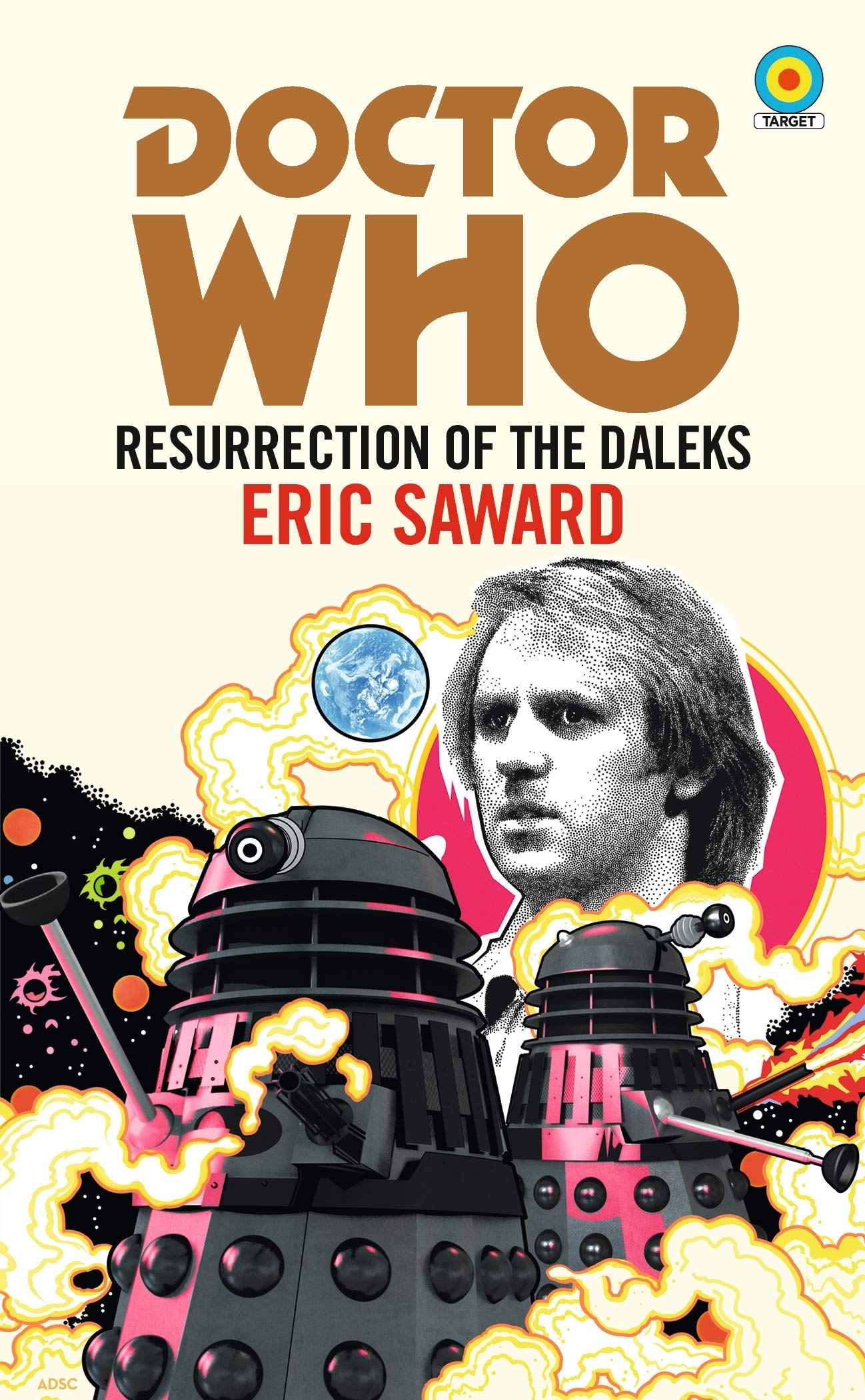 BBC Books - Resurrection of the Daleks by Eric Saward - Target Novelisation (Cover) Anthony Dry Fifth Doctor