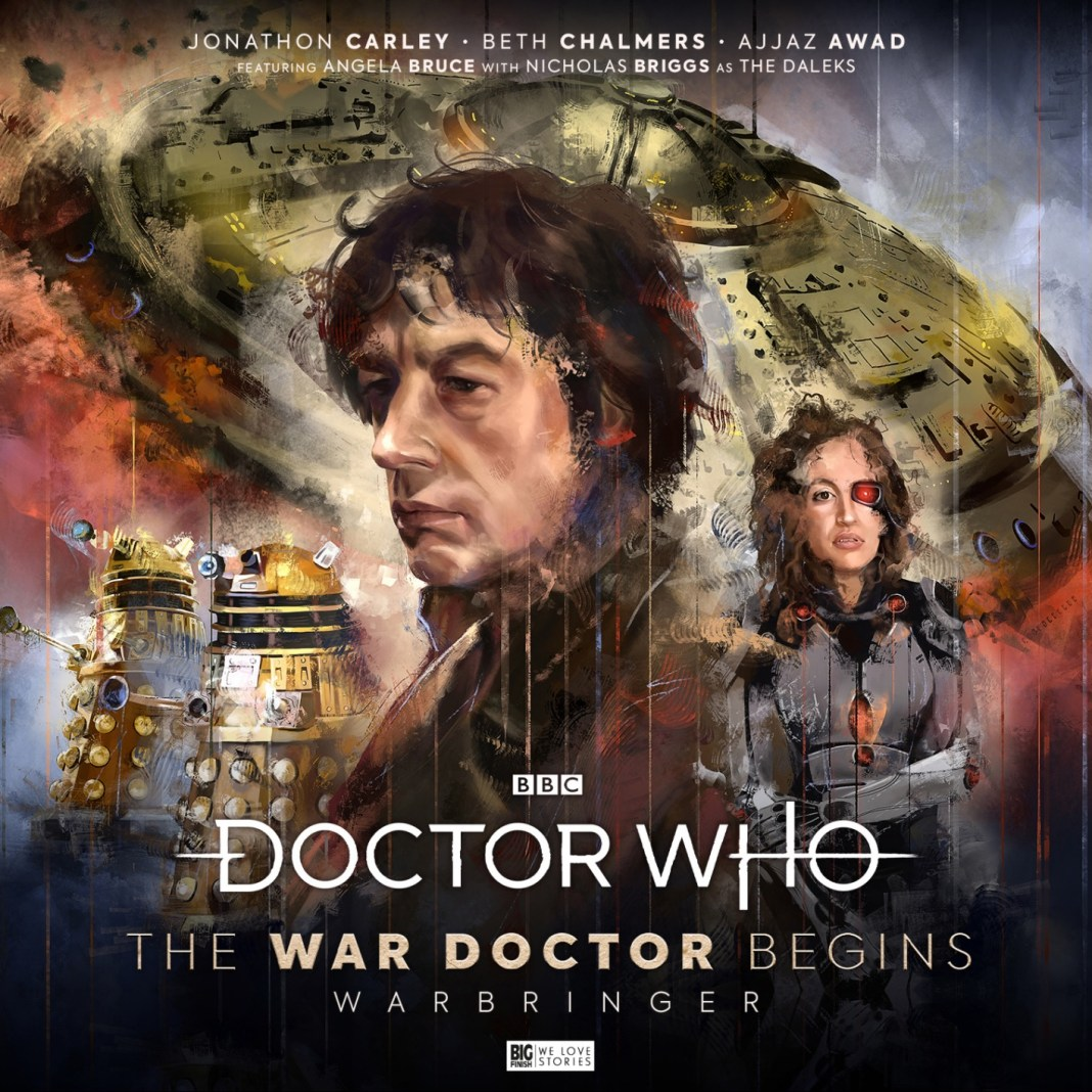 The War Doctor Begins: Warbringer. Cover by Claudia Gironi (c) Big Finish Productions Doctor Who Time War Daleks Jonothan Carley