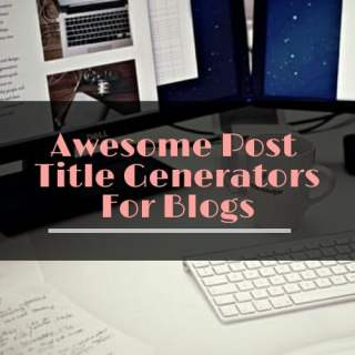 Blog post title generators