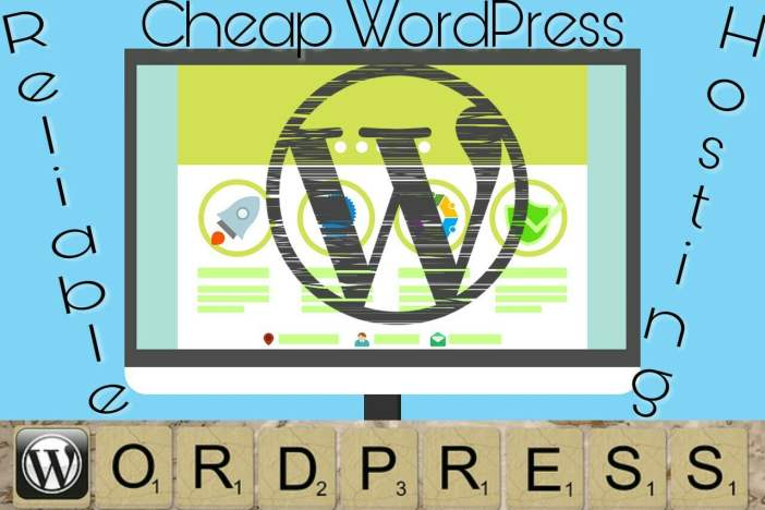 Inexpensive but Reliable WordPress Hosting Services For Bloggers