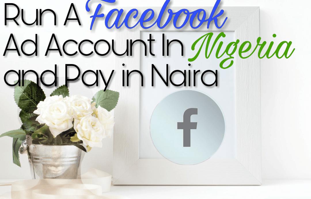 Nigerian Facebook Ad account