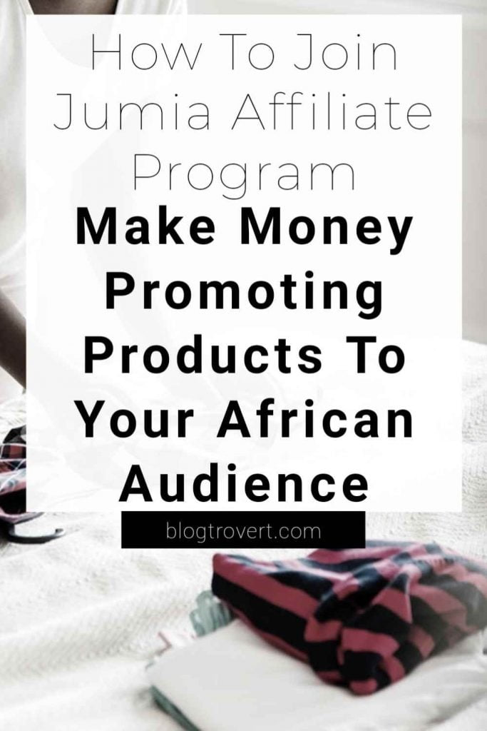 How to Jumia affiliate program