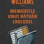 Tennessee Williams – Memoriile unui bătrân crocodil