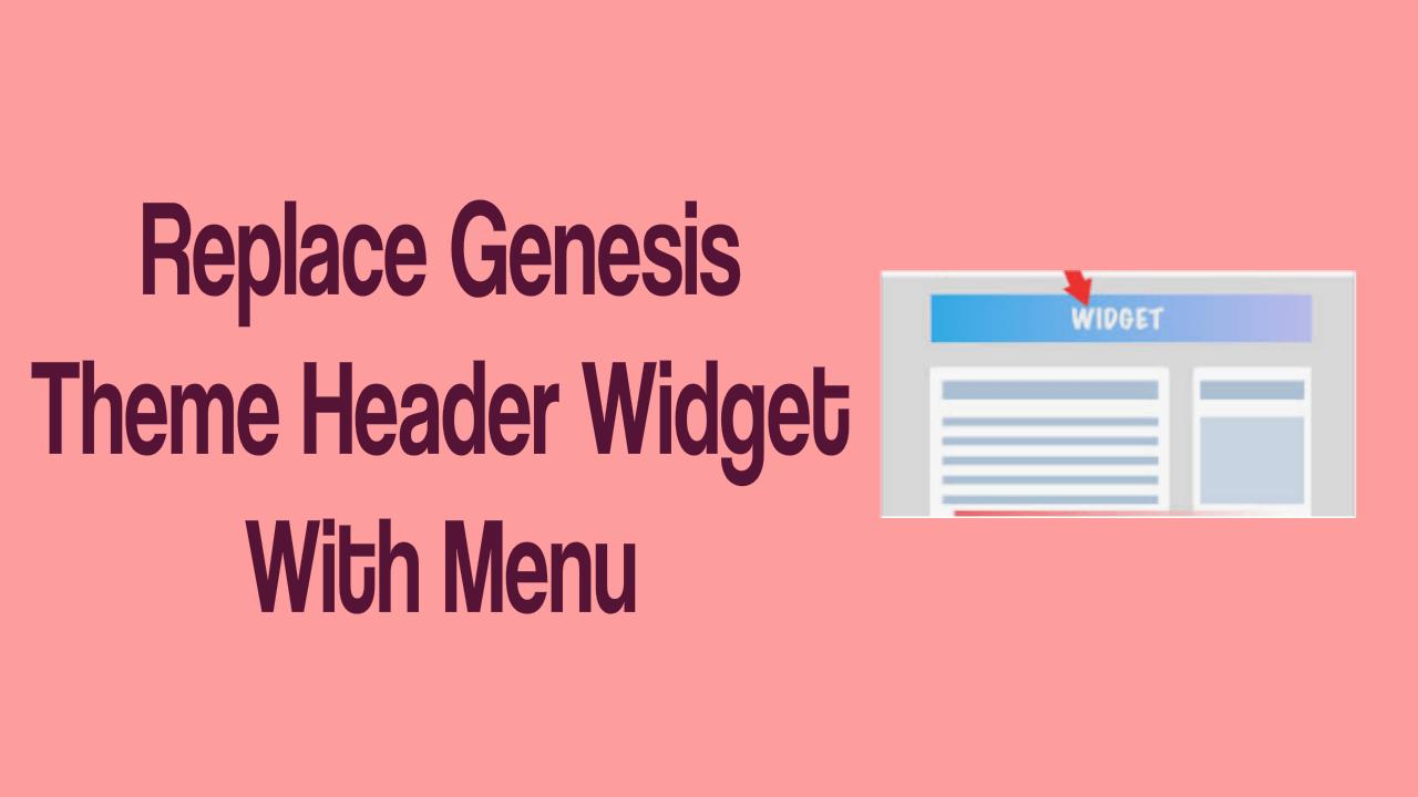 Genesis Theme Header Widget