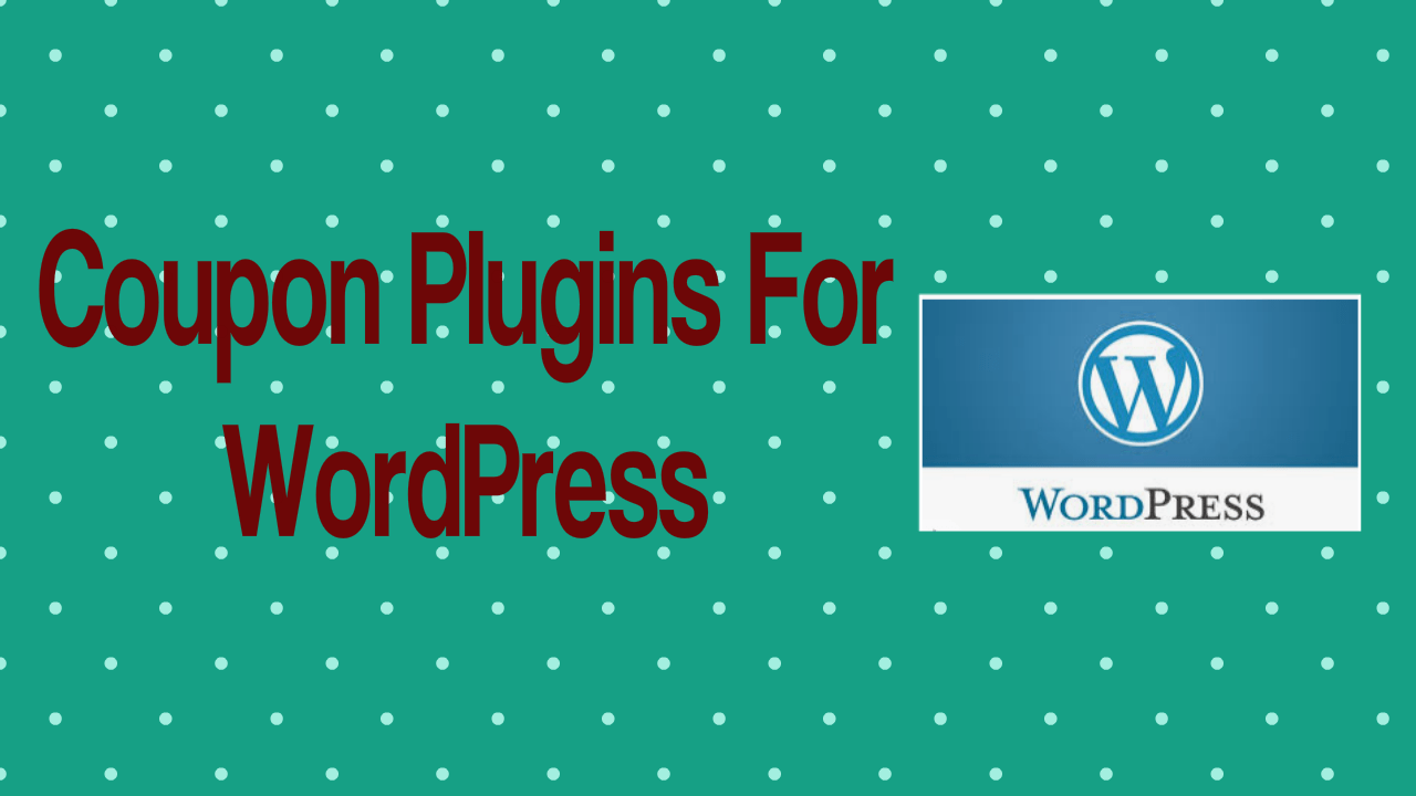 Coupon Plugins For WordPress