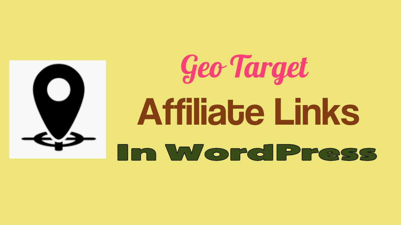 Geo Target Affiliate Links