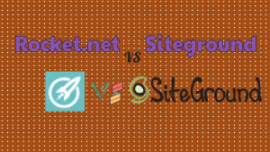 Rocket.net VS Siteground