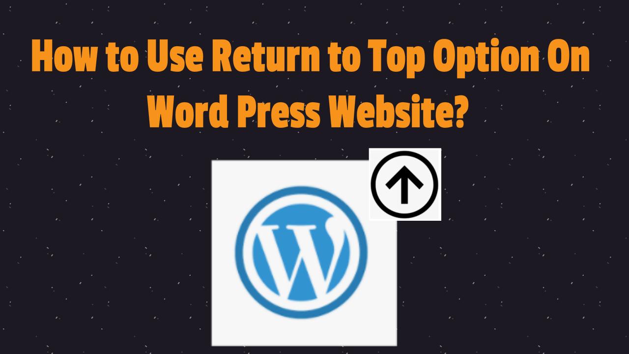 Return to top option on wordpress website