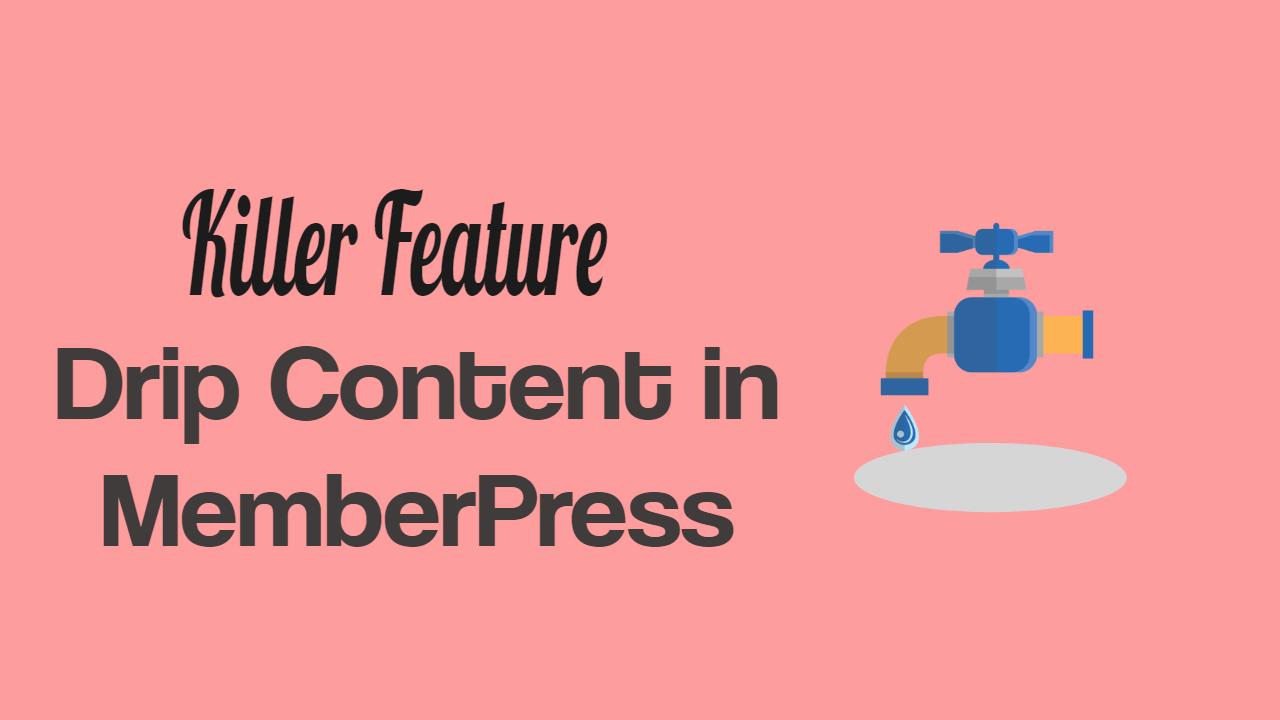 Drip Content in MemberPress