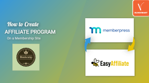 How to use EasyAffiliate to Create an Awesome Affiliate Program on your Membership Site