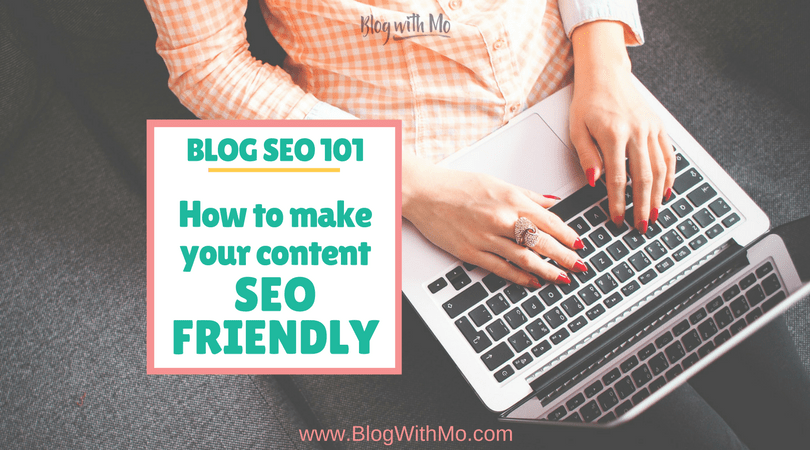 Blog SEO Tips: How to Write SEO Friendly Blog Posts (Downloadable Checklist)