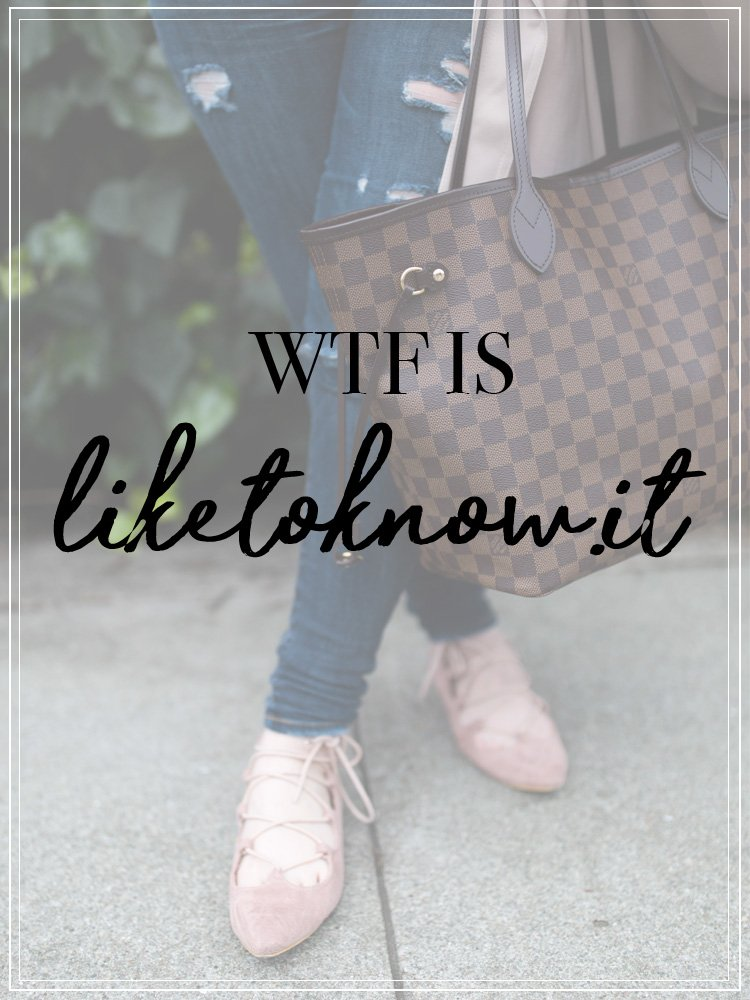 WTF is liketoknow.it?