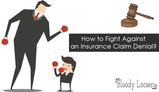 How to Fight Against an Insurance Claim Denial