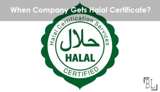 When Company Gets Halal Certificate