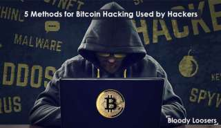 5 Methods for Bitcoin Hacking Used by Hackers