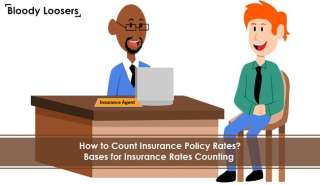 How to Count Insurance Policy Rates - Bases for Insurance Rates Counting