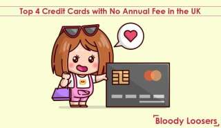 Top 4 Credit Cards with No Annual Fee in the UK