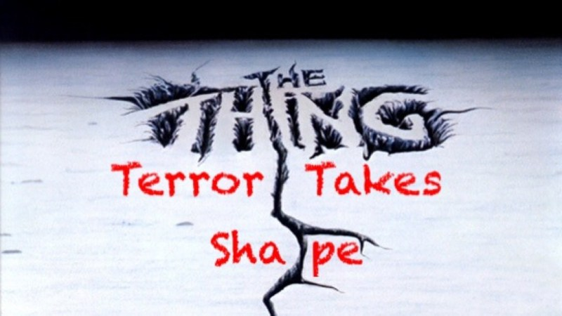 the thing terror takes shape