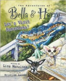 The Adventures of Bella & Harry Let's Visit Barcelona!