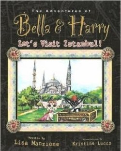 The Adventures of Bella & Harry Let's Visit Istanbul!