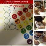 Easy Fine Motor Activity- Stickers