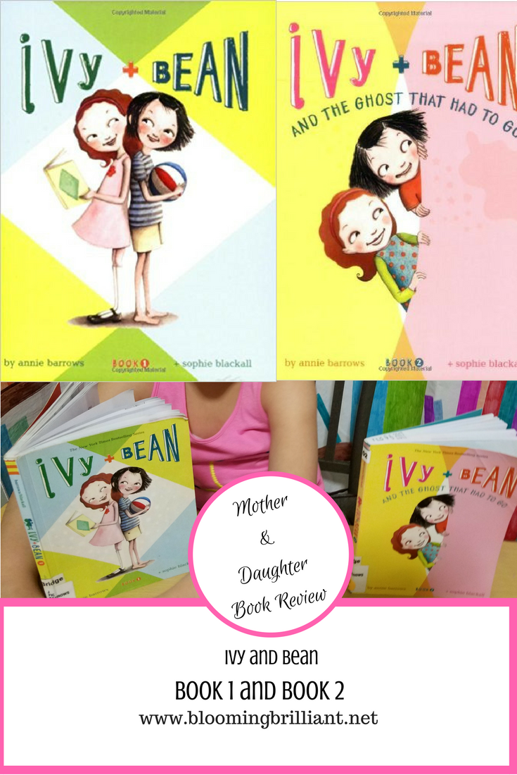 Ivy and Bean are KidLit titles Your 1st Grade Daughters will love.