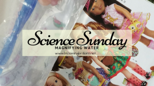 Science Sunday- Magnifying Water