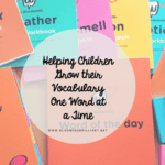 Helping Children Grow their Vocabulary