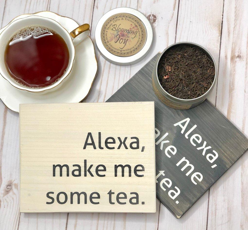 Alexa Make Me Some Tea
