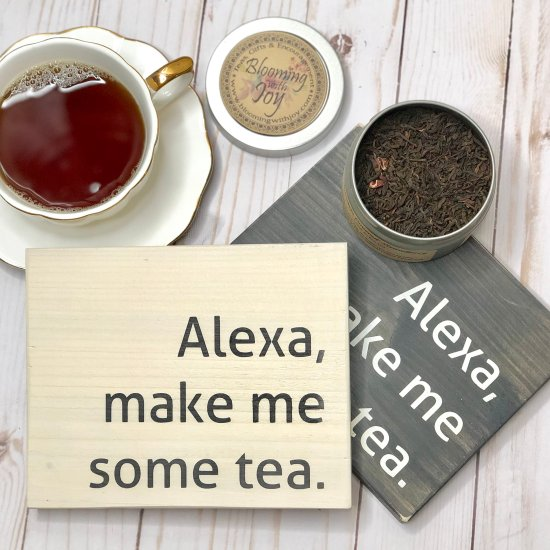 Alexa Make Me Some Tea
