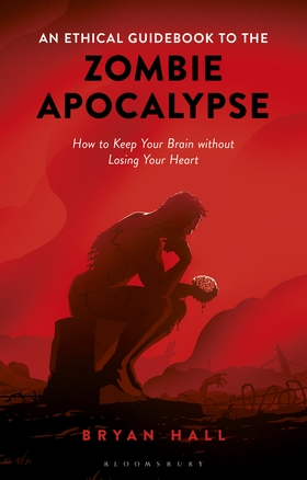 An Ethical Guidebook to the Zombie Apocalypse with Bryan Hall