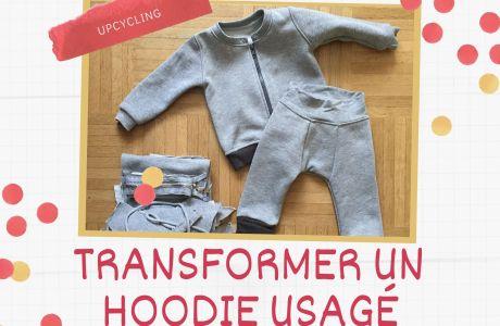 Comment faire du upcycling avec un vieux hoodie