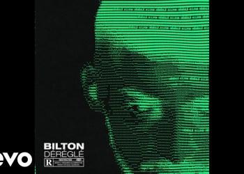 Bilton nous dévoile son dernier titre « Déréglé »