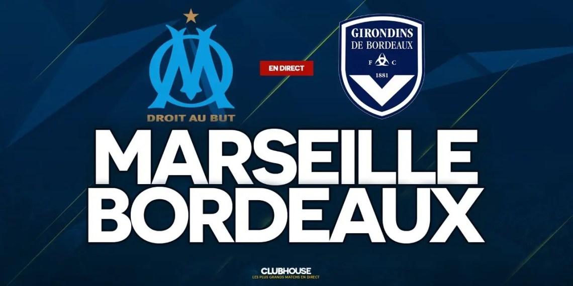 Regarder Marseille vs Bordeaux en live streaming gratuit