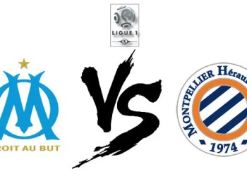 Ligue 1 : Regarder Montpellier vs OM en streaming live