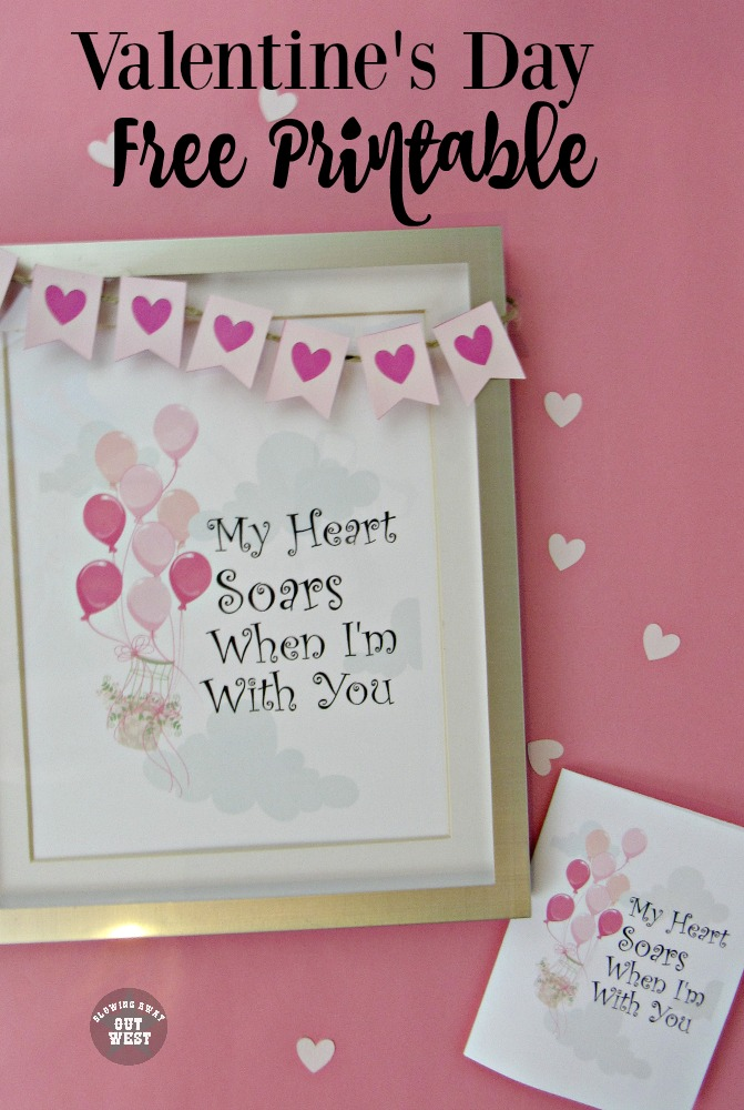 My Heart Soars When I'm With You: Free Valentine's Day Printable Art & Card | blowingawayoutwest.com -Beautiful Balloon Valentine Framed Printable and Card #freeprintable #freevalentine #freevalentinesdayprintable #hotairballoonprintable #balloonprint #valentinecards