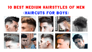 Photo of 10 Best Medium Hairstyles of Men (Haircuts for Boys)