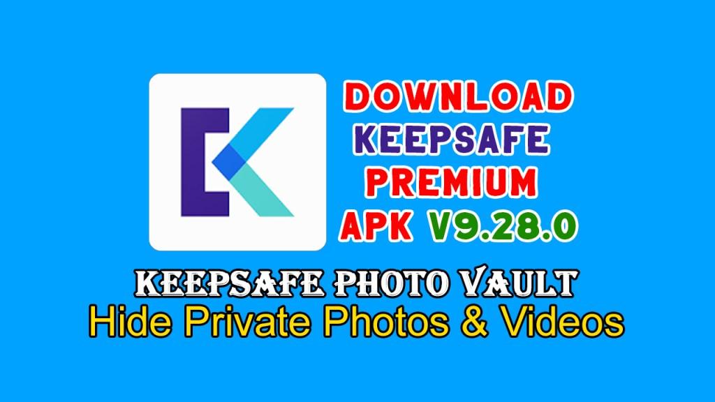 Keepsafe Premium Apk V9.28.0 Photo Vault