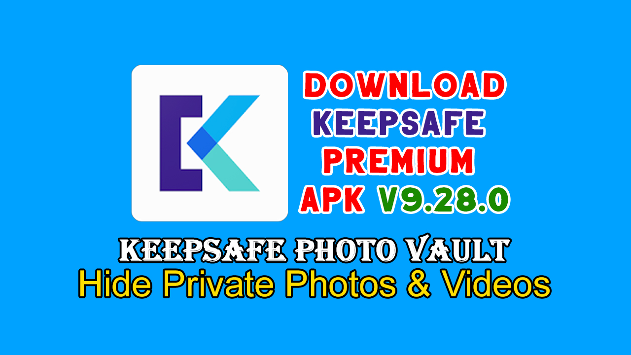 Keepsafe Premium Apk V9.28.0 Photo Vault