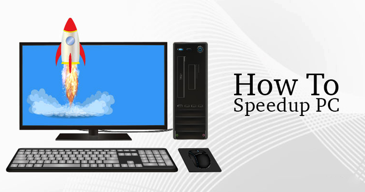 How to Speed Up PC