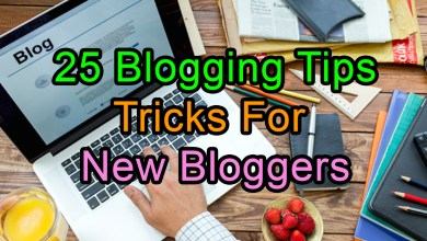 Photo of 25 Blogging Tips & Tricks For New Bloggers