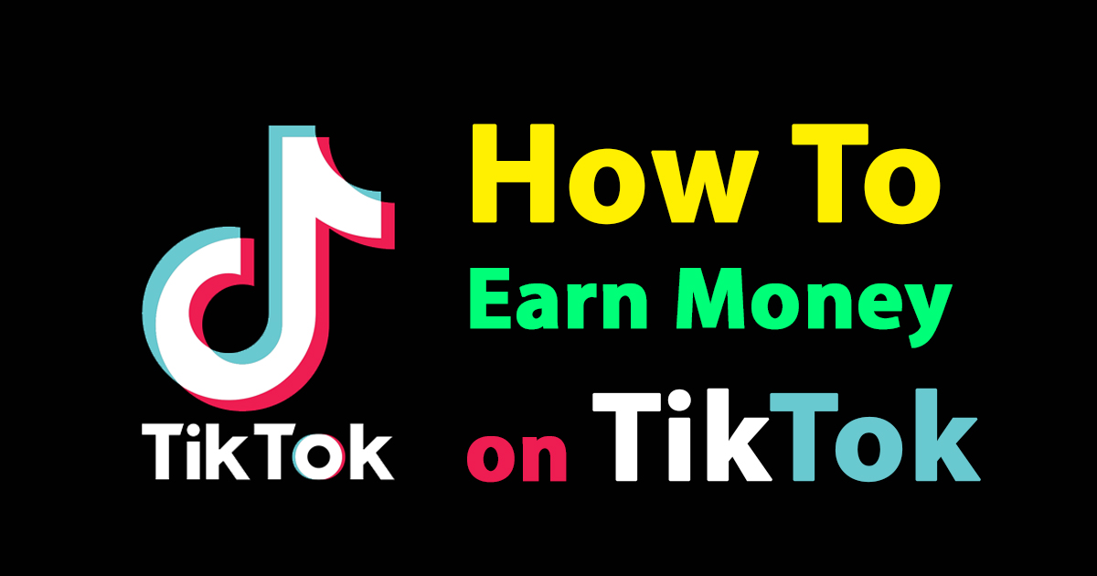 How to Earn Money on TikTok