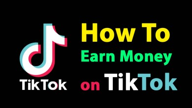 Photo of How to Earn Money on TikTok 2020