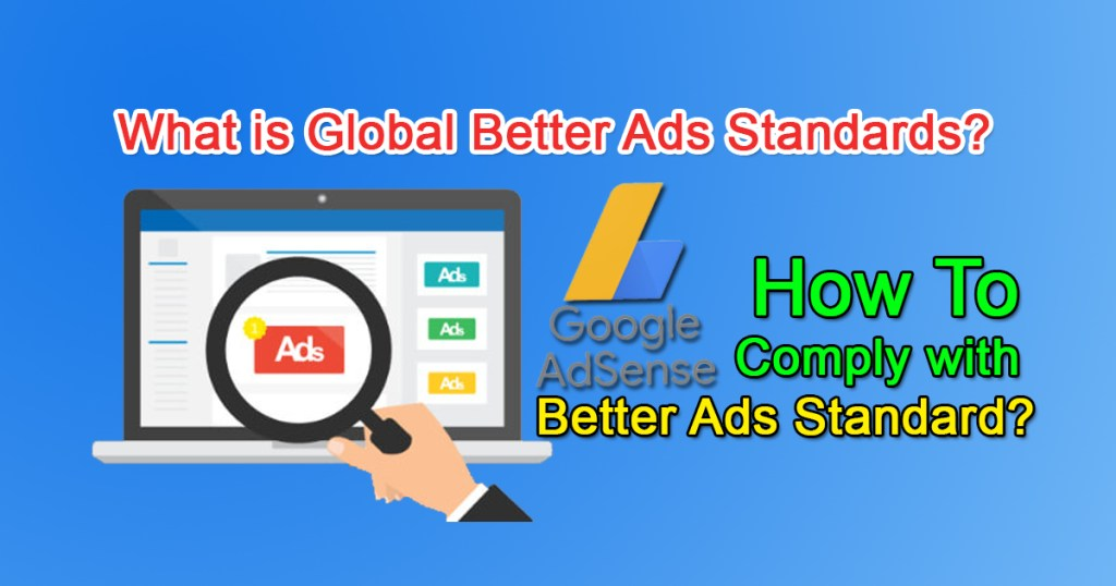 What Is Global Better Ads Standards How To Comply With Better Ads Standard