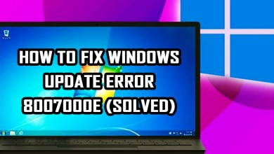 Photo of How To Fix Windows Update Error 8007000E (SOLVED)