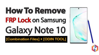 Photo of How To Remove FRP Google Lock on Samsung Galaxy Note 10