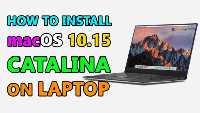 Photo of How to Install macOS 10.15 Catalina on Laptop