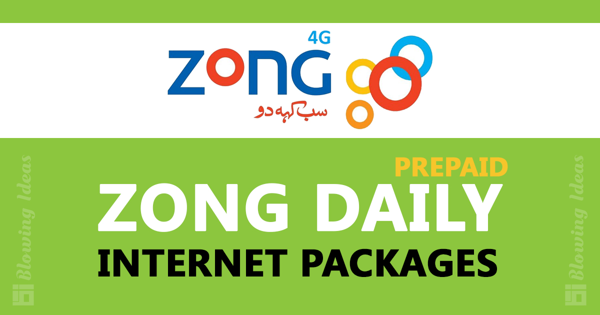 Zong Prepaid Daily Internet Packages