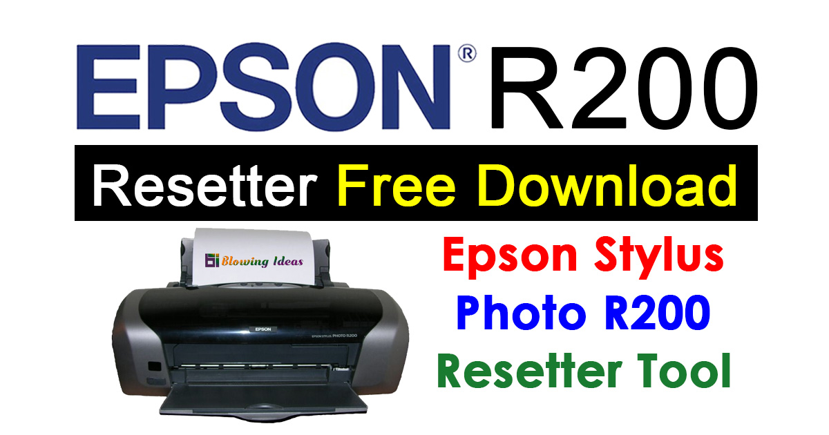 Epson R200 Resetter Adjustment Program Free Download